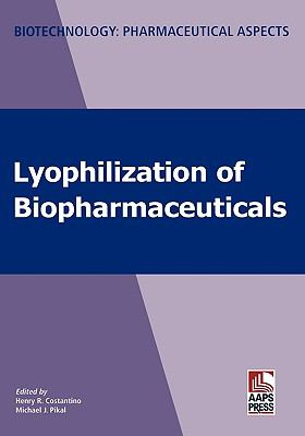 Lyophilization of Biopharmaceuticals
