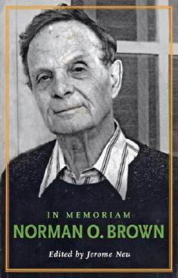 In Memoriam: Norman O. Brown