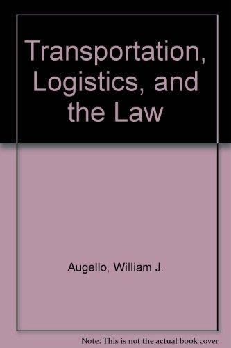 Transportation, Logistics, and the Law