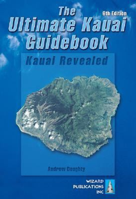 Ultimate Kauai Guidebook Kauai Revealed