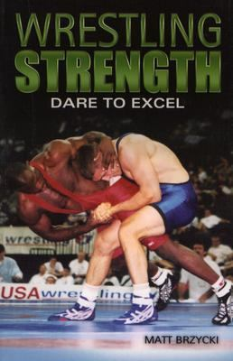 Wrestling Strength Dare To Excel