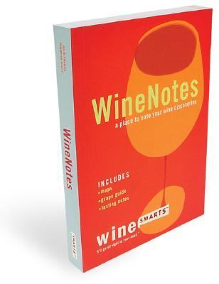 Winenotes A Place to Note Your Wine Discoveries