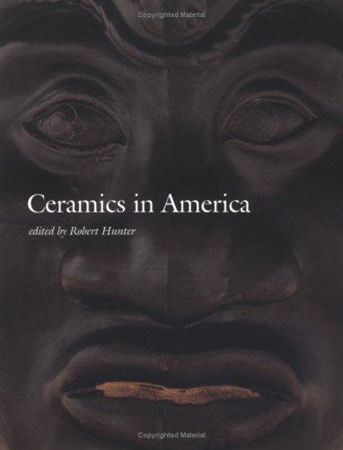 Ceramics in America 2002 (Ceramics in America Annual)