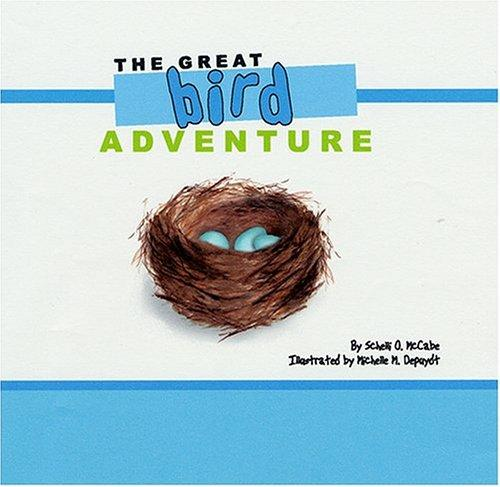The Great Bird Adventure