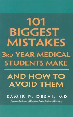101 Biggest Mistakes 3rd Year Medical Students Make and How to Avoid Them