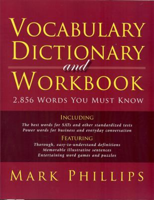 Vocabulary Dictionary and Workbook 2,856 Words You Must Know