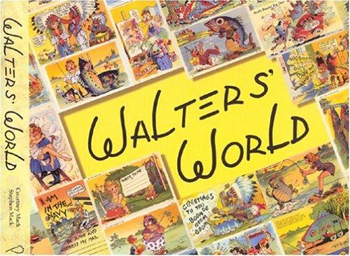 Walters' World: His Comic Postcards, His Art