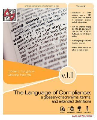 Language of Compliance A Glossary of Terms, Acronyms, and Extended Definitions