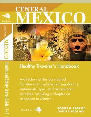 Central Mexico Health and Safety Traveler's Guide