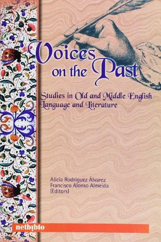 Voices on the Past: Studies in Old and Middle English Language and Literature