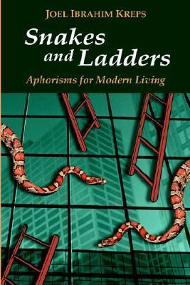 Snakes And Ladders Aphorisms for Modern Living