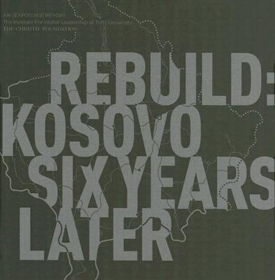Rebuild Kosovo Six Years Later