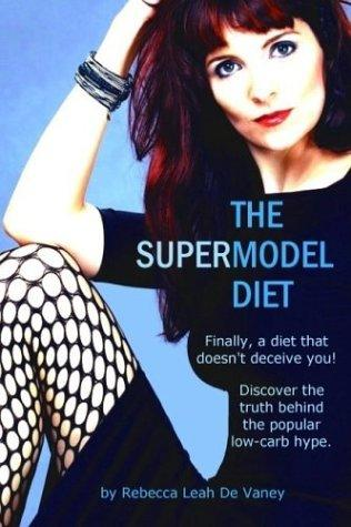 The Supermodel Diet