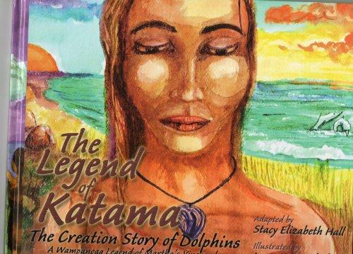The Legend Of Katama: The Creation Story Of Dolphins, A Wampanoag Legend Of Martha's Vineyard
