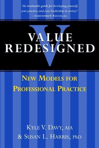 Value Redesigned: New Models for Professional Practice