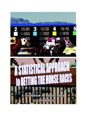 Statistical Approach to Betting the Horse Races