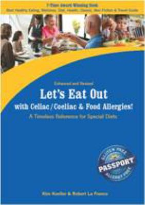 Let's Eat Out With Celiac / Coeliac & Food Allergies!: A Timeless Reference for Special Diets (Let's Eat Out!)