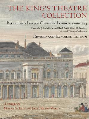 King's Theatre Collection Ballet And Italian Opera in London, 1706-1883