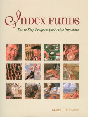 Index Funds The 12-step Program for Active Investors