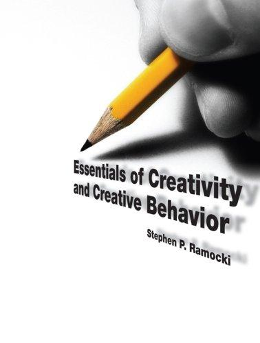 Essentials of Creativity and Creative Behavior