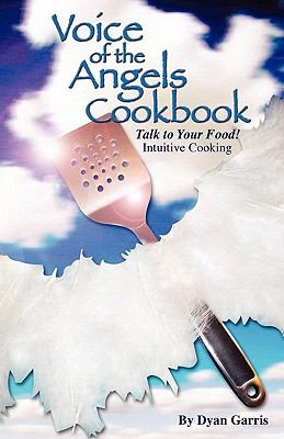 Voice of the Angels Cookbook