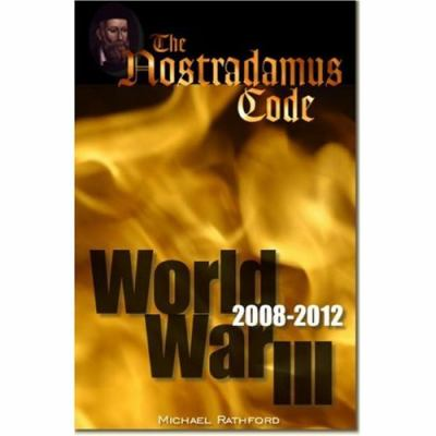 Nostradamus Code: World War III