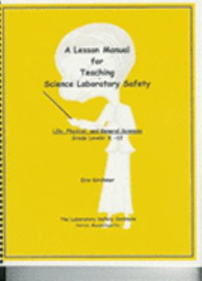 Lesson Manual for Teaching Science Laboratory Safety