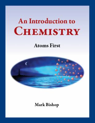 Introduction to Chemistry - Atoms First