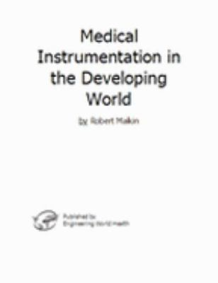 Medical Instrumentation in the Developing World