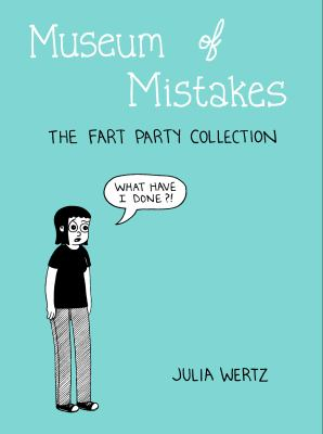 Museum of Mistakes : The Farty Party Collection