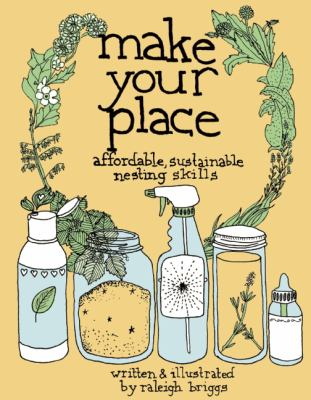 Make Your Place: Affordable and Sustainable Nesting Skills