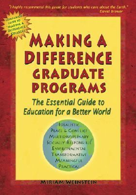 Making a Difference Graduate Programs Select and Distinctive Education for Socially Responsible Careers