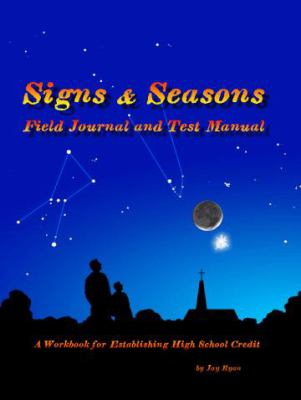 Signs and Seasons Field Journal and Test Manual