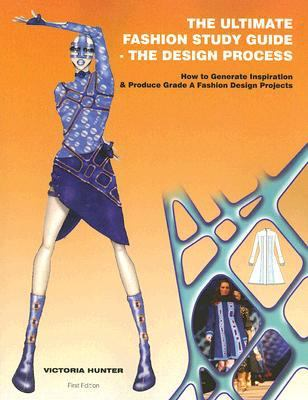 Ultimate Fashion Study Guide - the Design Process