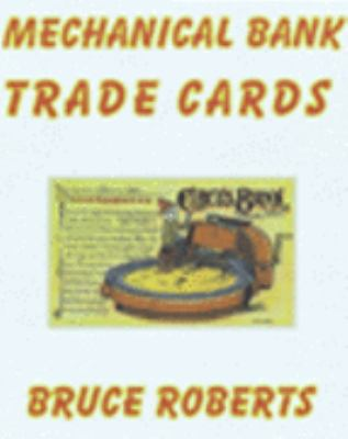 Mechanical Bank Trade Cards