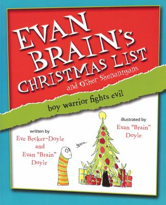 Evan Brain's Christmas List and Other Shenanigans: Boy Warrior Fights Evil