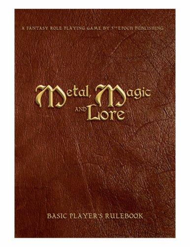 Metal, Magic and Lore - Basic Player's Rulebook