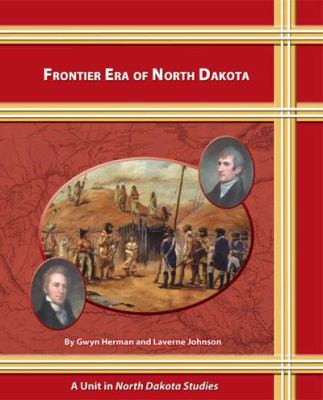 Frontier Era of North Dakota