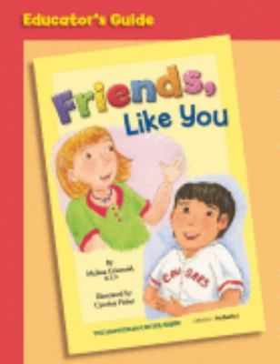 Friends, Like You : Educator's Guide