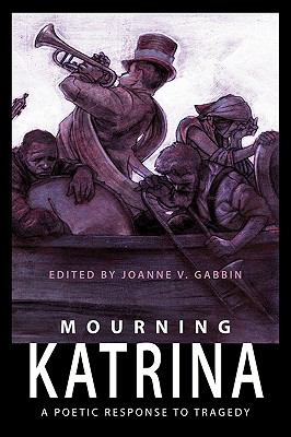 Mourning Katrina: A Poetic Response to Tragedy