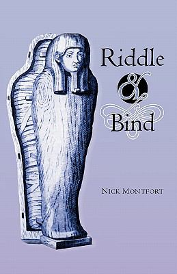 Riddle and Bind
