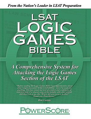 The PowerScore LSAT Logic Games Bible