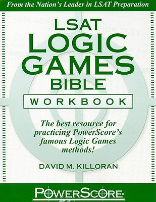 LSAT Logic Games Bible Workbook (Powerscore Test Preparation)