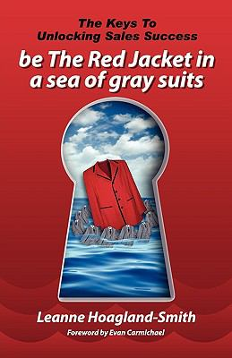Be The Red Jacket In A Sea Of Gray Suits - Hoagland-Smith, Leanne pdf epub