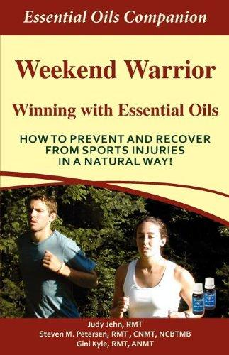 Weekend Warrior - Winning With Essential Oils
