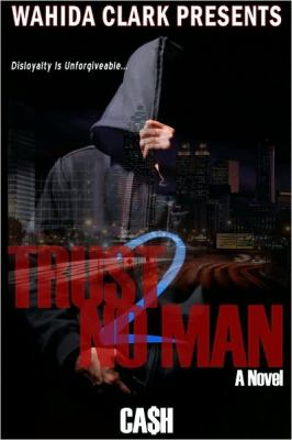 Trust No Man 2 (Wahida Clark Presents Publishing)