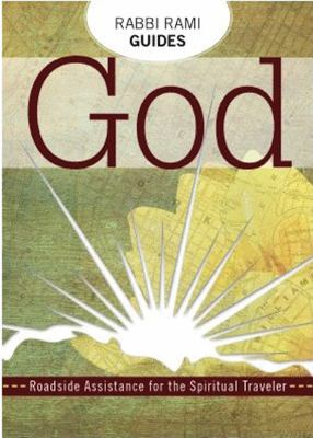 Rabbi Rami's Guide to God : Roadside Assistance for the Spiritual Teacher