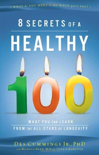 8 Secrets of a Healthy 100