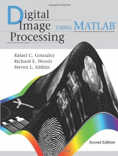 Digital Image Processing Using MATLAB, 2nd ed.