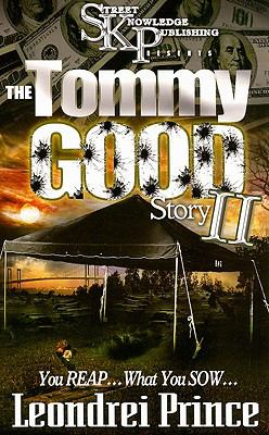 Tommy Good Story II : You Reap... What You Sow